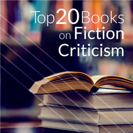 Top 20 Books On Fiction Criticism