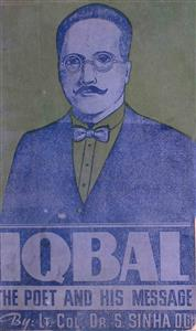 Iqbal The Poet And His Message
