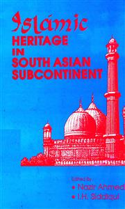Islamic Heritage in South Asian Subcontinent