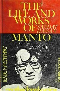 The Life And Works of Saadat Hasan Manto