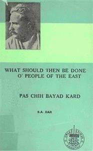 What Should Then Be Done O, People of The East